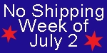 No Shipping Week of July 2