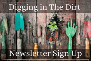 Digging in the Dirt- newsletter
